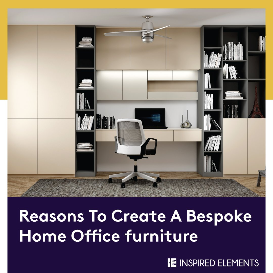 Reasons To Create A Bespoke Home Office furniture